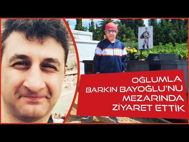 Oğlumla Altın Elbiseli Adam, Barkın Bayoğlu'nu Mezarında Ziyarete Gittik // Motosiklet Günlüğü