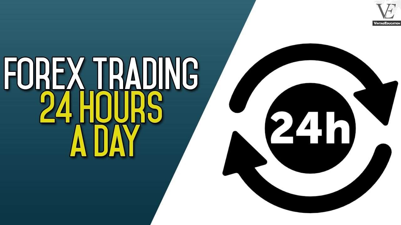 Forex trading 24 hours a day