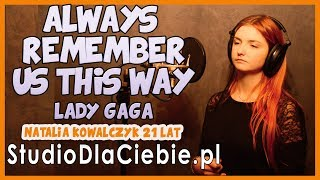 Baixar Always Remember Us This Way - Lady Gaga (cover by Natalia Kowalczyk) #1343