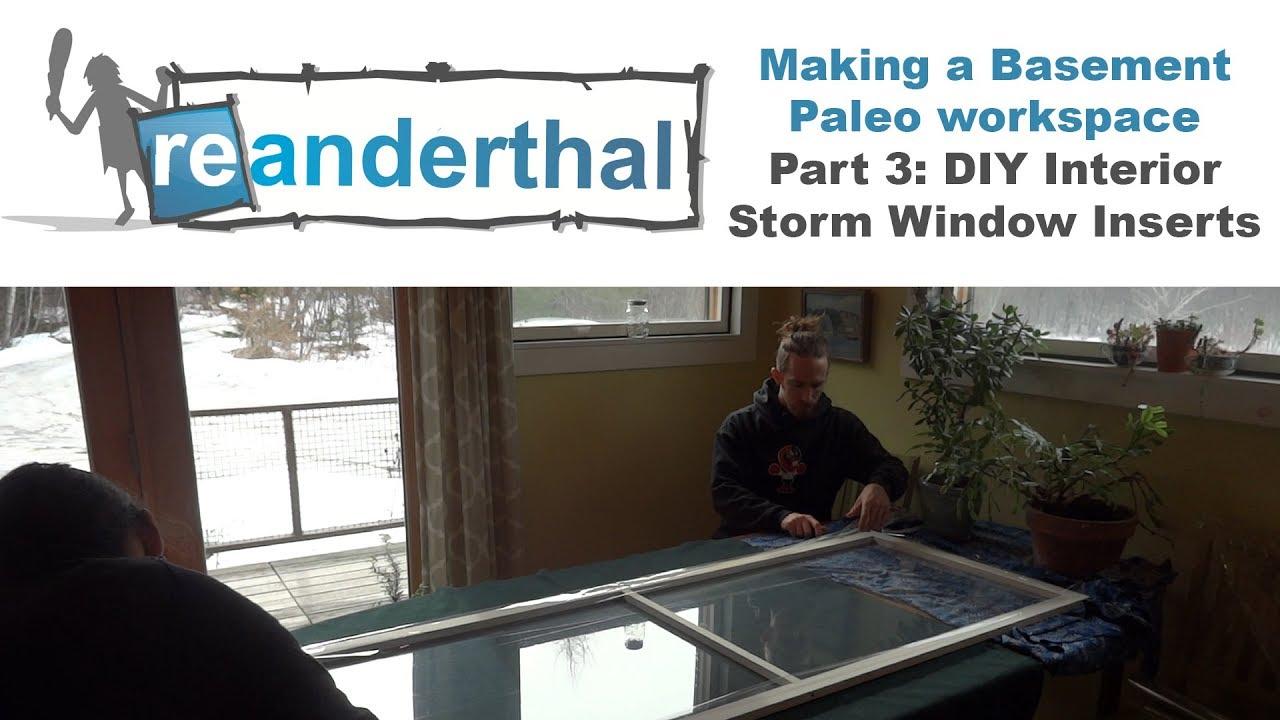 interior storm window inserts acoustic window making basement paleo workspace part 3 diy interior storm window inserts