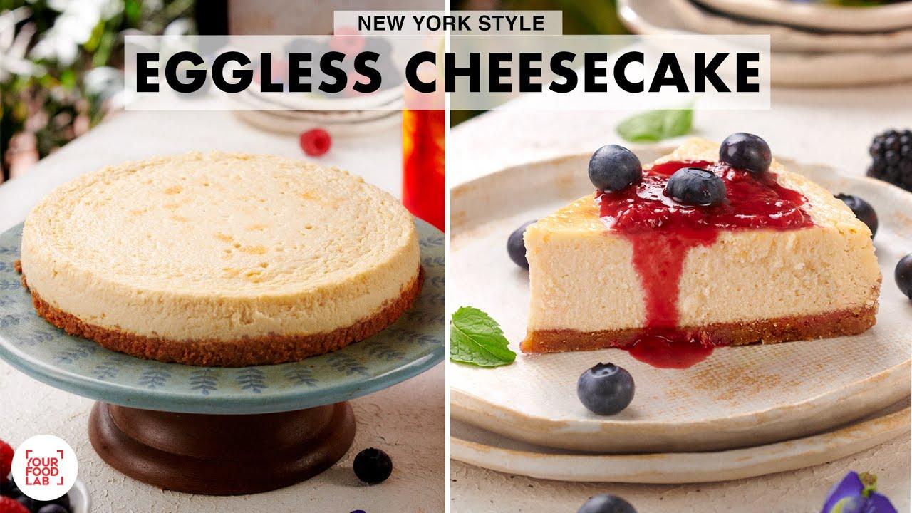New York Style Eggless Cheesecake   Home-made Cream Cheese   Rich & Creamy   Chef Sanjyot Keer