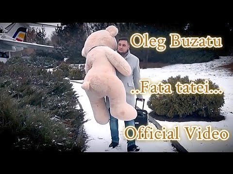 Oleg Buzatu - Fata Tatei ( Fata Mamei ) Official Video 📞 +37368173807