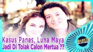 Video Karena Kasus Panas, Luna Maya Jadi Di Tolak Calon Mertua ?? – BARISTA EPS 87 ( 3/3 ) download MP3, 3GP, MP4, WEBM, AVI, FLV Agustus 2018