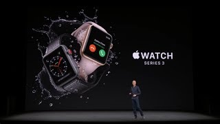 Apple Announces the Watch Series 3