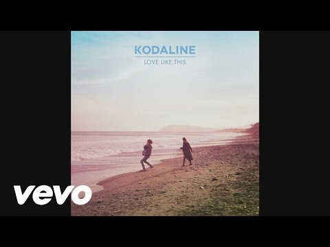 Kodaline - Love Like This (Audio)