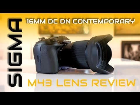 Sigma 16mm DC DN Contemporary Lens Review on m43 Olympus OMD-EM1 II