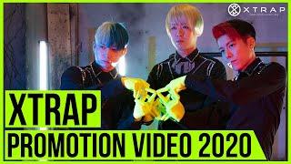 XTRAP PV 2020 エクストラップ プロモーションビデオ(Art of XTRAP)