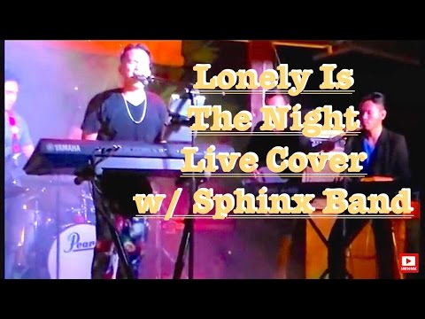 Air Supply - Lonely Is The Night Live Cover by Bryan Magsayo & Sphinx Band