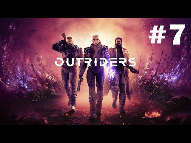 Outriders [Walkthrough Part 7] [No Commentary] [1440p] [Ultrawide] - Gameplay PC