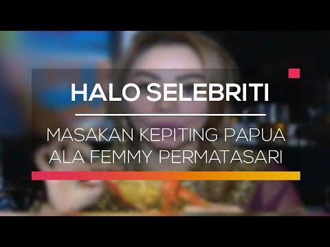 Masakan Kepiting Papua ala Femmy Permatasari - Halo Selebriti thumbnail