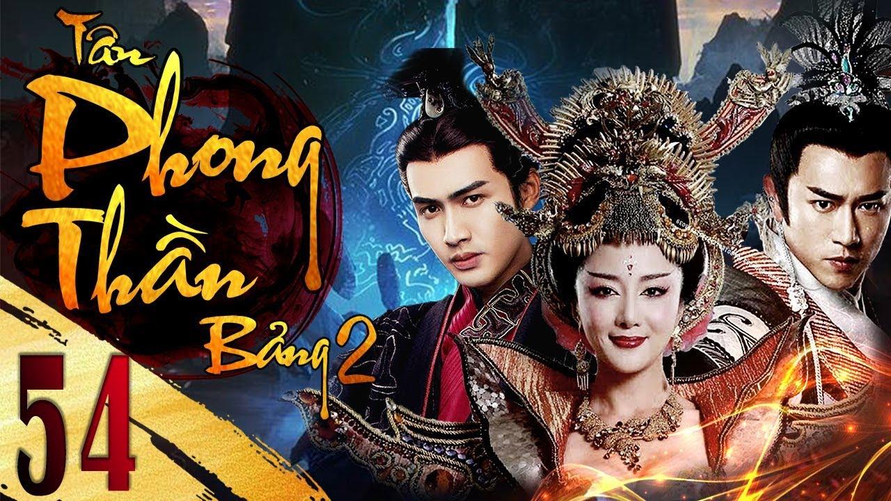 Phần 2 | Tân Bảng Phong Thần – Tập 54