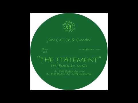Jon Cutler & E-Man - The Statement (The Black 80s Mix)