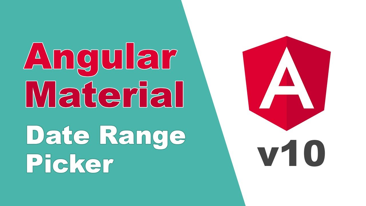 Angular Material Date Range Picker  [Detailed Overview, 2020]