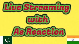 AS Reactions Live Streaming | Q&A |