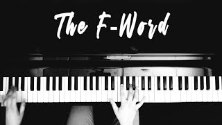 """The F-Word"" - John Paciga - Official Lyric Video"