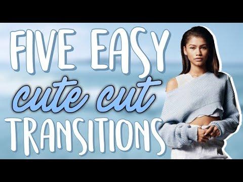 5 EASY Cute Cut Transitions