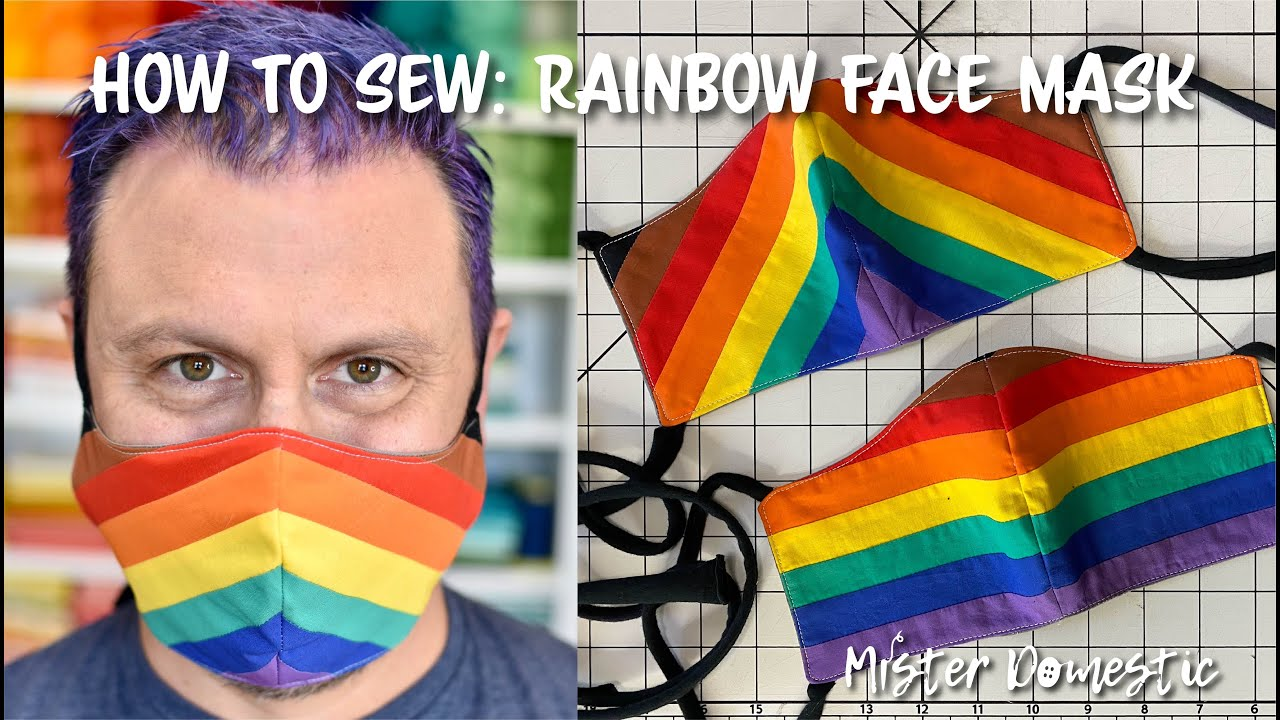 How to Sew a Rainbow Face Mask with Mister Domestic