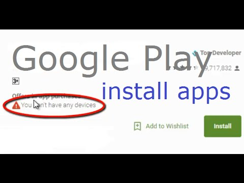 How to fix You don't have any devices error on google play store