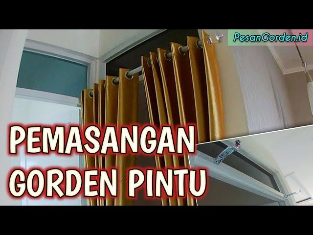Cara Pasang Gorden Pintu | Pemasangan Gorden Minimalis di Gandaria