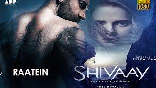 Raatein Song with Lyrics | Shivaay | [HD]