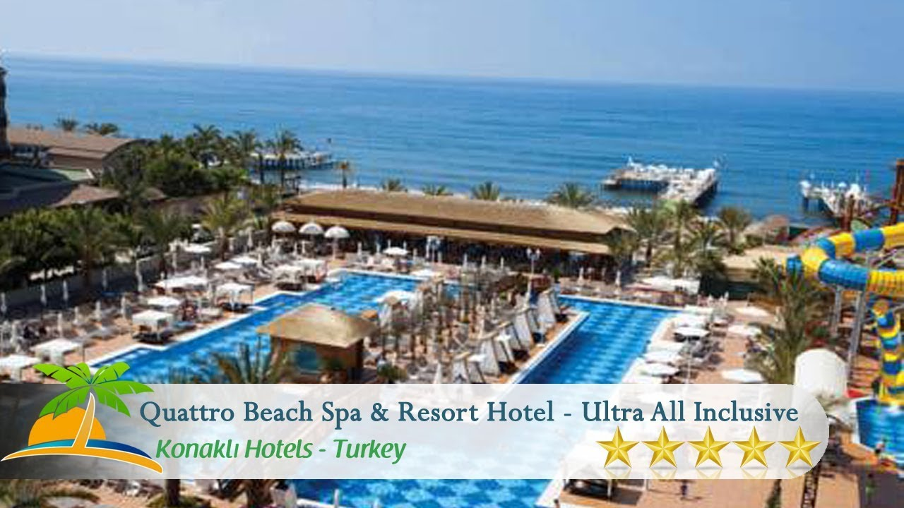 Quattro Beach Spa Resort Youtube