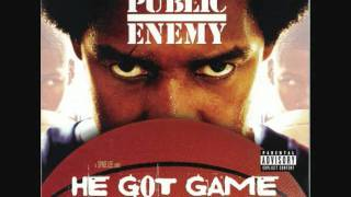 Watch Public Enemy He Got Game video