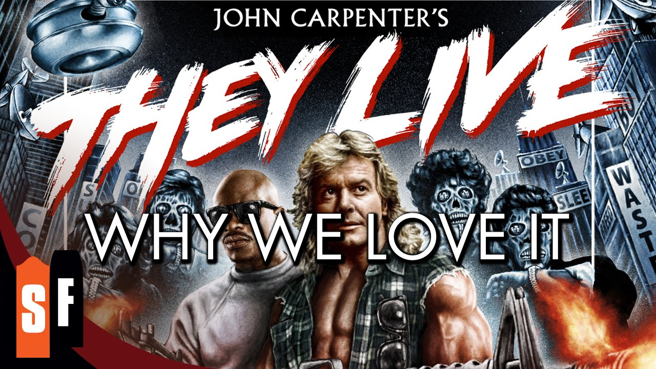 They Live - Why We Love It