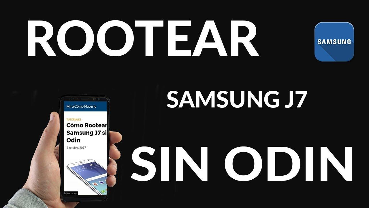 Cómo Rootear Sin usar Odin un Samsung J7? - Cómo Hacerlo