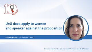 Debate:  U=U does apply to women - 2nd speaker against the proposition - Lisa Sutherland