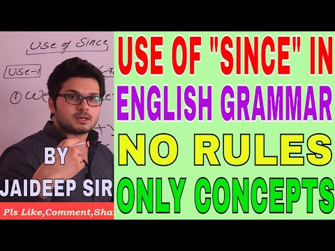 "SSC CGL 2017-TIER 2 USE OF ""SINCE"" IN ENGLISH GRAMMAR-NO RULES ONLY CONCEPT BY JAIDEEP SIR"