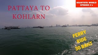 Cheap Ferry ride from Pattaya Pier to Koh Larn