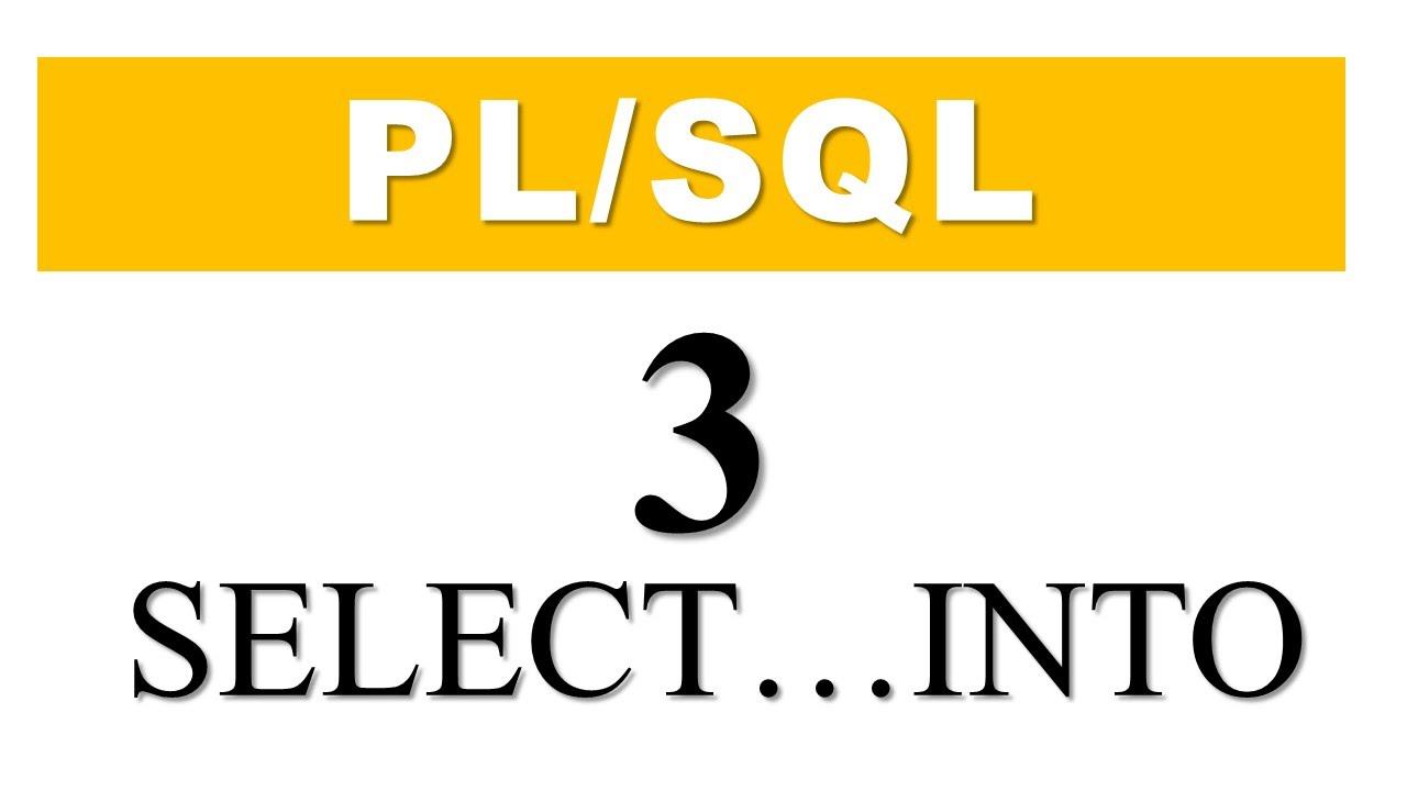 PL/SQL tutorial 3: SELECT INTO statement in PL/SQL by Manish Sharma  RebellionRider