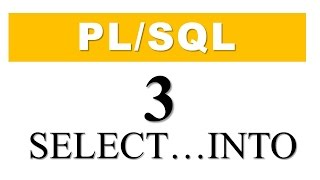 PL/SQL tutorial 3: SELECT INTO statement in PL/SQL by Manish Sharma RebellionRider