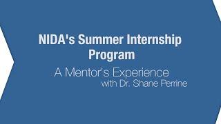 A Mentor's View of NIDA's Summer Internship Program