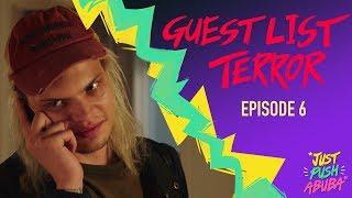 Just Push Abuba – Guestlist Terror