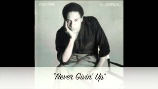 Al Jarreau - Never Givin