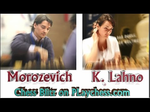 ♚ Alexander Morozevich vs Kateryna Lahno ⏰ Chess Blitz on Pl