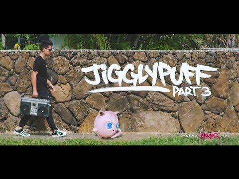 Pokemon In Real Life - Jigglypuff Part 3
