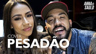 Baixar Anna e Saulo (Cover acústico - Pesadão) Iza ft. Marcelo Falcão