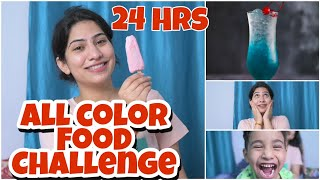 Eating All Colours Food for 24 Hours | Anishka Khantwaal |