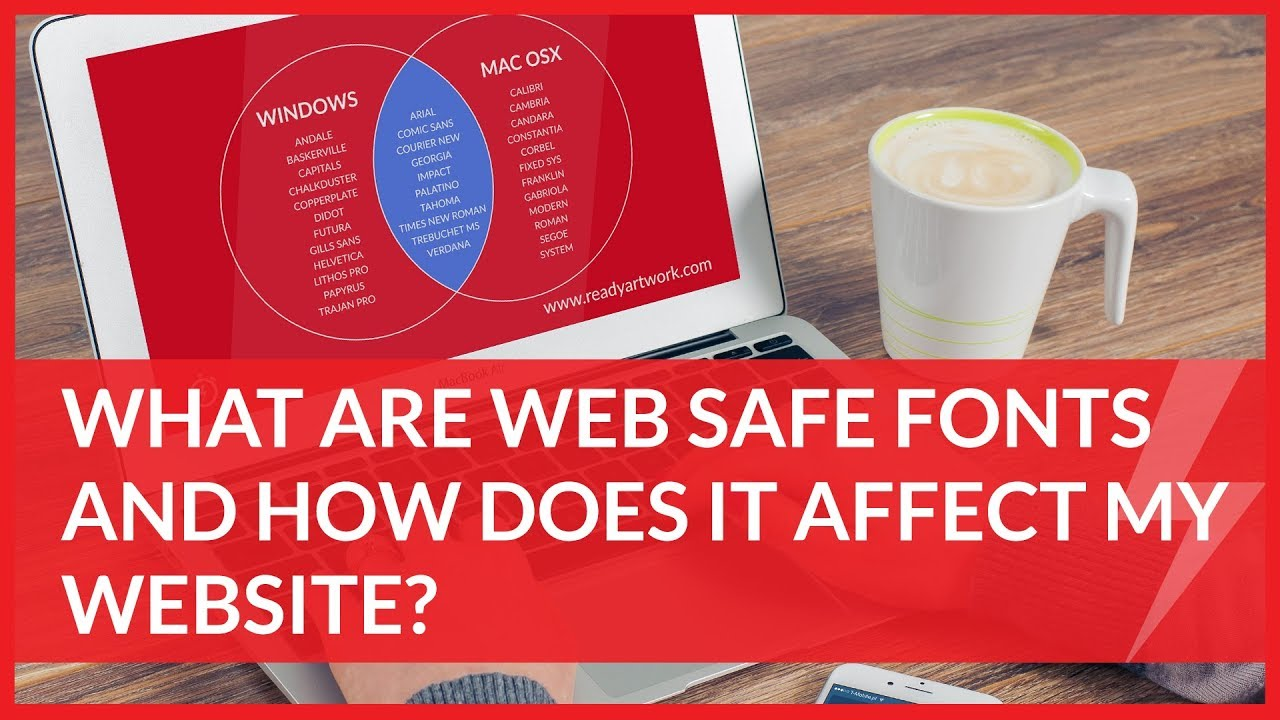 What You Must Know About Web Safe Fonts | Ready Artwork