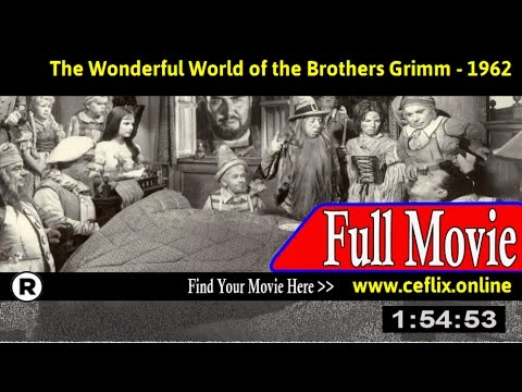 Watch: The Wonderful World of the Brothers Grimm (1962) Full Movie Online
