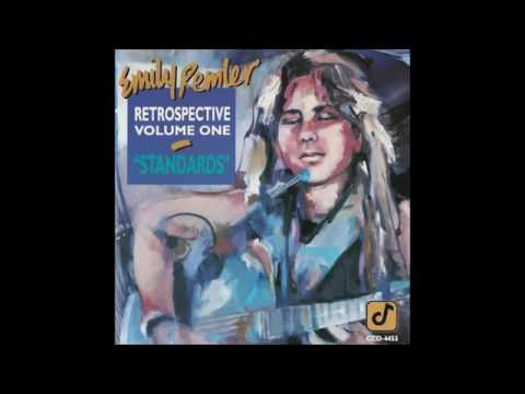 Emily Remler Retrospective Volume One Standards