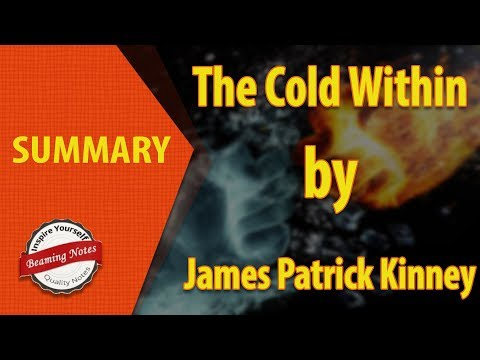 The Cold Within Summary By James Patrick Kinney