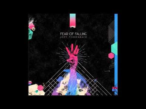 JOEY FEHRENBACH - Fear Of Falling.HQ
