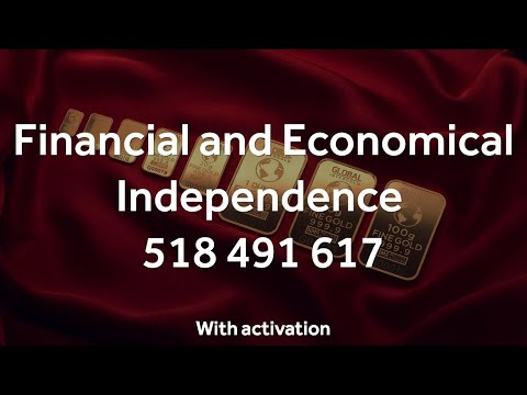 Grabovoi Numbers - Financial and Economical Independence - 518 491 617 (with activation!)