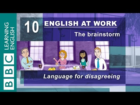 Disagreeing - 10 - English at Work gives you the language to