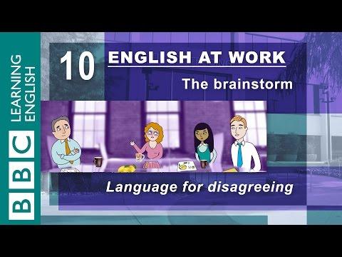 Disagreeing - 10 - English at Work gives you the language to disagree