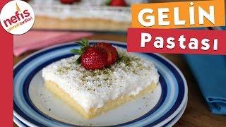 Gelin Pastası Tarifi (Tam Kıvamında )