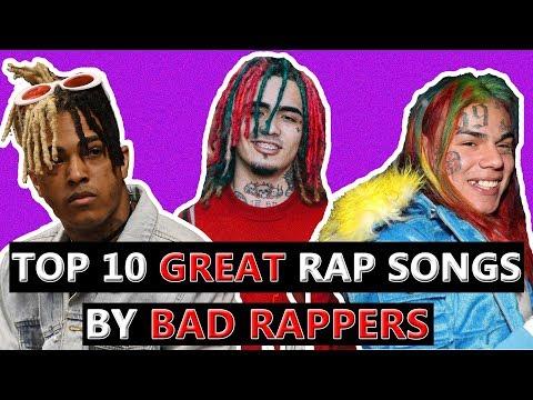 10 GREAT Rap Songs  BAD Rappers